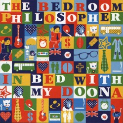 The Bedroom Philosopher - In Bed With My Doona