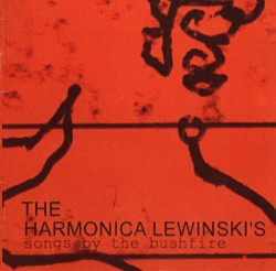 The Harmonica Lewinski's - Songs By The Bushfire